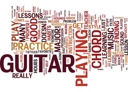 LEARN HOW TO PLAY THAT GUITAR Text Background Word Cloud Concept