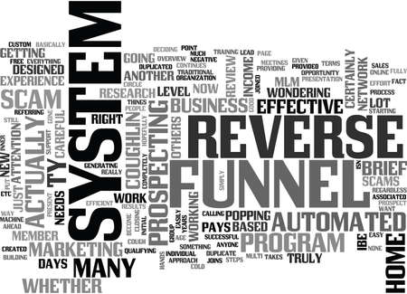IS THE REVERSE FUNNEL SYSTEM A SCAM OR NOT Text Background Word Cloud Concept