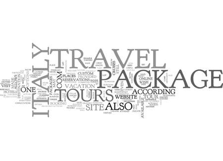 ITALY TRAVEL PACKAGE Text Background Word Cloud Concept