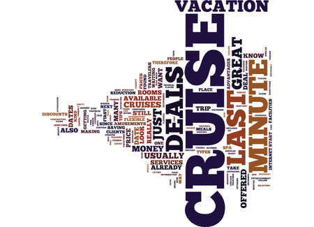 LAST MINUTE CRUISE DEALS Text Background Word Cloud Concept Illustration