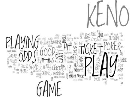 IS KENO A GOOD GAMBLE Text Background Word Cloud Concept
