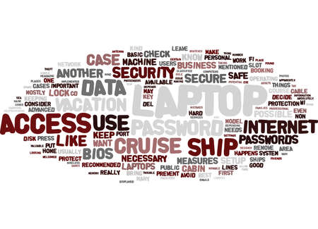 booting: LAPTOP ON CRUISE Text Background Word Cloud Concept Illustration