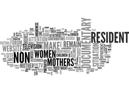 ITN TO MAKE TV DOCUMENTARY ABOUT NON RESIDENT MUMS Text Background Word Cloud Concept