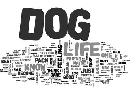 IT S A DOG S LIFE Text Background Word Cloud Concept