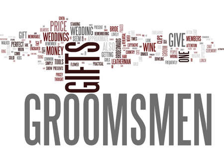 GROOMSMEN GIFTS THE PRICEY AND THE ODD Text Background Word Cloud Concept