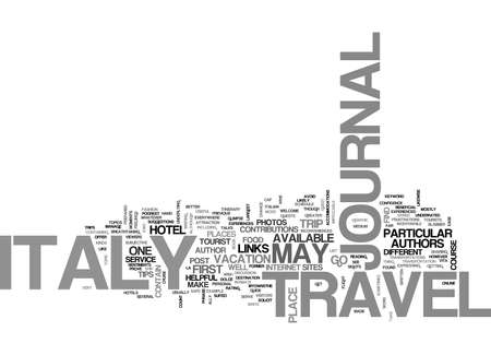 ITALY TRAVEL JOURNAL Text Background Word Cloud Concept