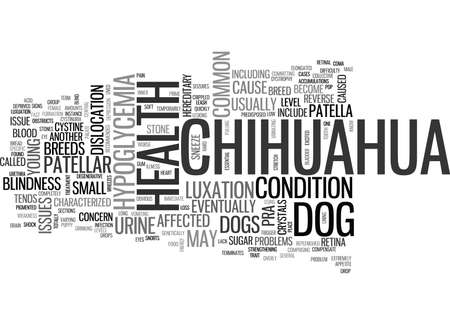 ISSUES IN CHIHUAHUA HEALTH Text Background Word Cloud Concept