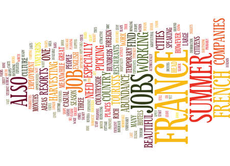 GREAT SUMMER JOBS IN FRANCE Text Background Word Cloud Concept