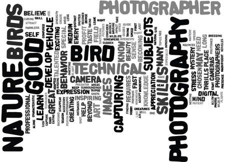 LEARN HOW TO DEVELOP YOUR TECHNICAL SKILLS IN NATURE PHOTOGRAPHY Text Background Word Cloud Concept