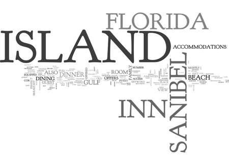 ISLAND INN SANIBEL ISLAND FLORIDA Text Background Word Cloud Concept