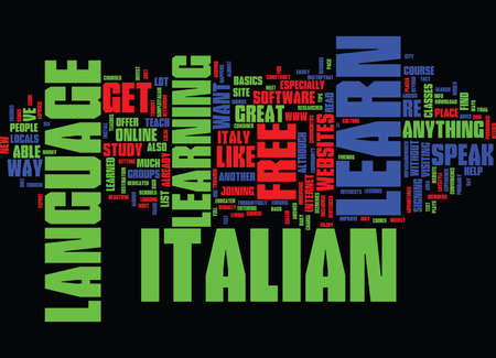 LEARN ITALIAN FOR FREE EASILY Text Background Word Cloud Concept