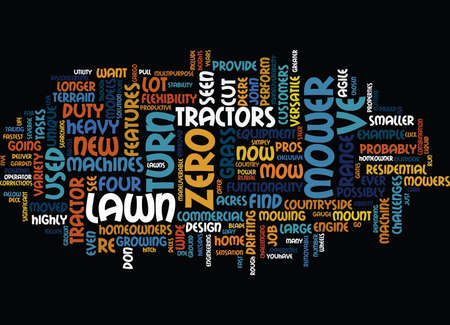 LAWN TRACTORS CAN BE VERSATILE AND AGILE Text Background Word Cloud Concept