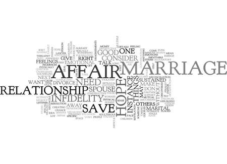 discovered: IS THERE HOPE TO SAVE A MARRIAGE WHEN ONE SPOUSE HAS HAD AN AFFAIR Text Background Word Cloud Concept Illustration