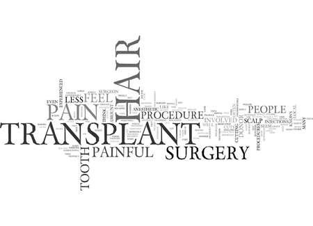 髪移植痛みを伴うテキスト背景単語クラウドのコンセプトは、します。