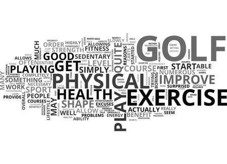 IS GOLF A GOOD FORM OF EXERCISE Text Background Word Cloud Concept Ilustração