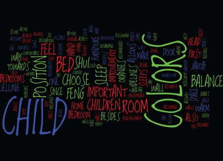 LEARN SOME FENG SHUI GUIDELINES FOR YOUR CHILDREN S ROOM Text Background Word Cloud Concept