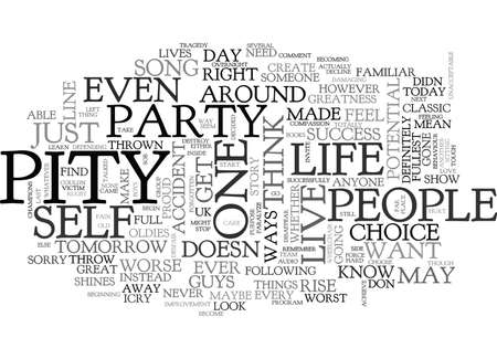 IS THIS YOUR PITY PARTY Text Background Word Cloud Concept