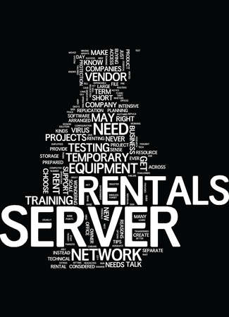 rentals: GREAT TIPS ON SERVER RENTALS Text Background Word Cloud Concept