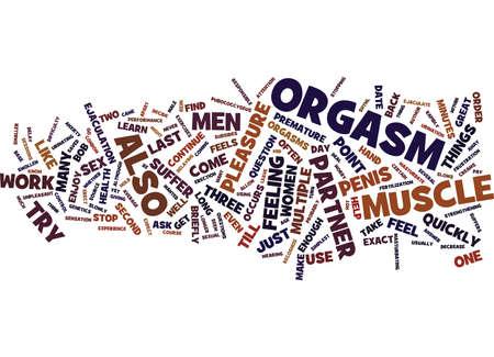 orgasm: LAST LONG ENOUGH Text Background Word Cloud Concept