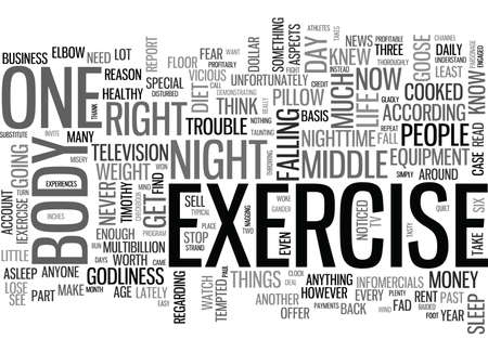 IT S MY BODY I LL EXERCISE IT IF I HAVE TO Text Background Word Cloud Concept