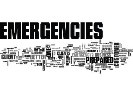 IT EMERGENCIES BE PREPARED Text Background Word Cloud Concept