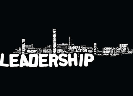LEADERSHIP MAXIMS Text Background Word Cloud Concept Illustration