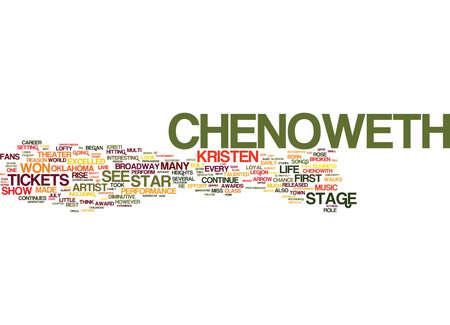 KRISTEN CHENOWETH TICKETS는 여러 명의 아티스트 라이브를 보았습니다. 텍스트 배경 Word Cloud Concept 일러스트