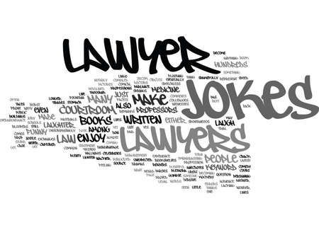 LAWYER JOKES Text Background Word Cloud Concept