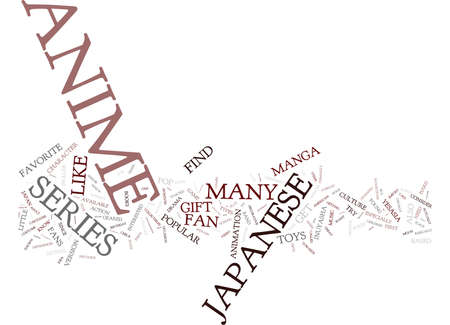 GREAT GIFT IDEAS FOR THE ANIME FAN Text Background Word Cloud Concept