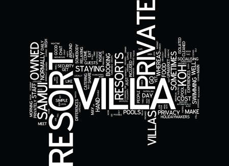 KOH SAMUI VILLAS PRIVATE OR RESORT Text Background Word Cloud Concept Illustration