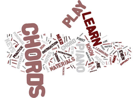 LEARN HOW TO PLAY THE PIANO Text Background Word Cloud Concept Illustration