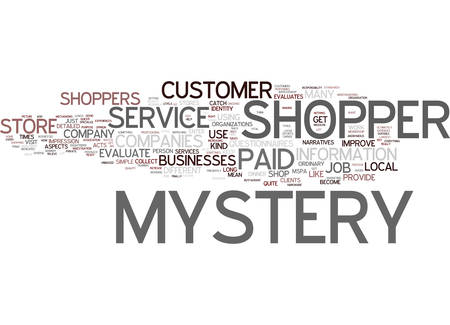 GREAT JOB AS MYSTERY SHOPPER Text Background Word Cloud Concept