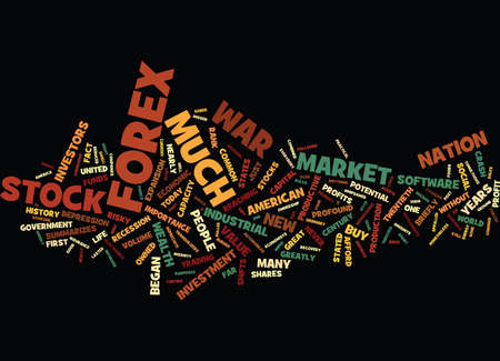 GREAT PROFITS CAN BE MADE FROM FOREX AND STOCKS AND SHARES Text Background Word Cloud Concept
