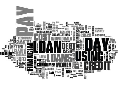 cloud based: IS THE USE OF PAY DAY LOANS WISE Text Background Word Cloud Concept
