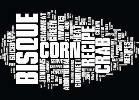 LAGNIAPPE RECIPE CRAB CORN BISQUE Text Background Word Cloud Concept Illustration