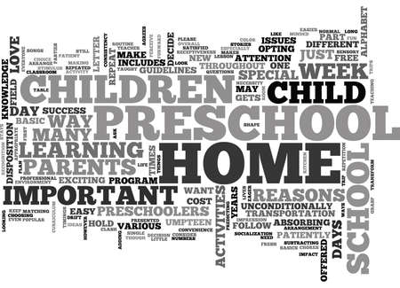 IS HOME PRESCHOOL FOR YOU Text Background Word Cloud Concept Çizim