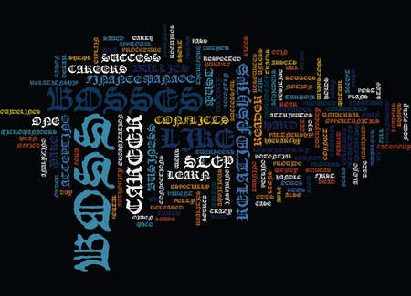 LEARN THE TRUTH ABOUT YOUR BOSS Text Background Word Cloud Concept