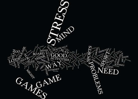 LEARN TO PLAY AROUND WHEN IN STRESS Text Background Word Cloud Concept Illustration