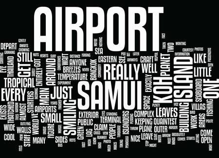 samui: KOH SAMUI AIRPORT Text Background Word Cloud Concept