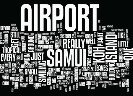 KOH SAMUI AIRPORT Text Background Word Cloud Concept