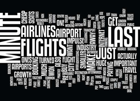 anywhere: LAST MINUTE TRAVEL MADE EASY Text Background Word Cloud Concept