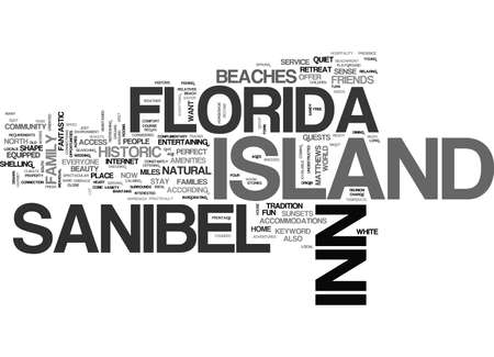 ISLAND INN SANIBEL FLORIDA Text Background Word Cloud Concept Illustration