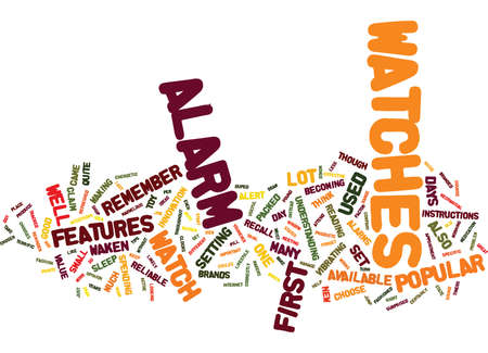 opinions: GREAT TIPS AND IDEAS ON ALARM WATCHES Text Background Word Cloud Concept Illustration