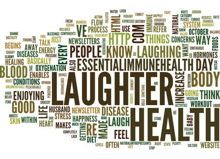enables: LAUGHTER WHY IT S SO GOOD FOR YOU Text Background Word Cloud Concept