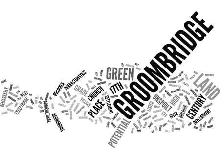 잠재적 인 텍스트 배경을 가진 GROOMBRIDGE 토지 워드 클라우드 개념
