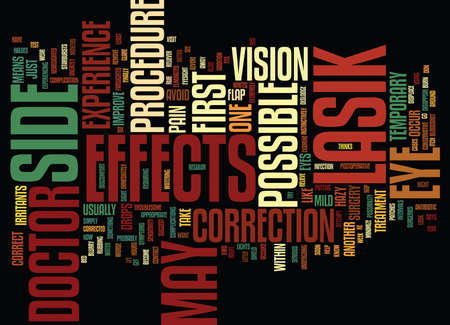 LASIK SIDE EFFECTS Text Background Word Cloud Concept Illustration