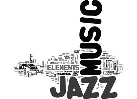 JAZZ MUSIC TODAY Tekst Achtergrond Word Cloud Concept Stock Illustratie