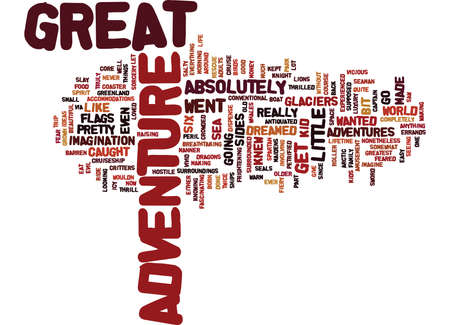 knew: GREAT ADVENTURE Text Background Word Cloud Concept