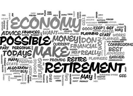 IS IT POSSIBLE TO HAVE A RETIREMENT IN TODAYS ECONOMY Text Background Word Cloud Concept Çizim