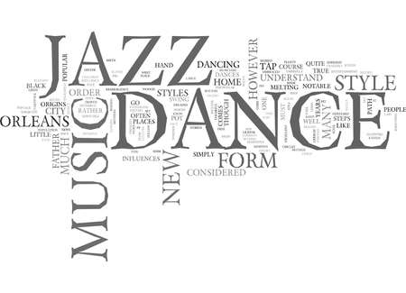 JAZZ AS DANCE Text Background Word Cloud Concept
